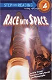 Race into Space (Step into Reading)