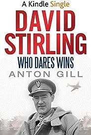 David Stirling: Who Dares Wins