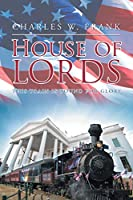 House of Lords: This Train is Bound for Glory
