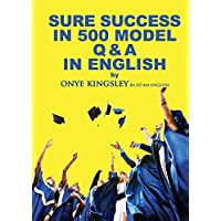Sure Success in 500 Q & A's in English Language