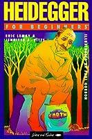 Heiddeger for Beginners (Beginners Documentary Comic Books. Philosophy)