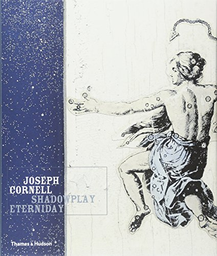 Joseph Cornell: Shadowplay Eternidayの詳細を見る