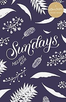 Sundays: A #LoveOzYA Short Story by [Keil, Melissa]