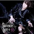 Surrender Love(初回限定盤B)(在庫あり。)