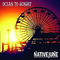 Ocean to Sunset