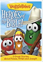 Veggie Tales: Heroes of the Bible 3 Great Stories about Moses, Miriam and Joseph