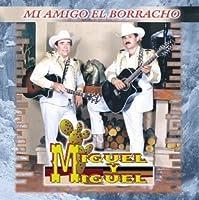 Mi Amigo El Borracho