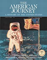 The American Journey: Volume II (3rd Edition)