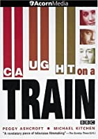 Caught on a Train [DVD] [Import]