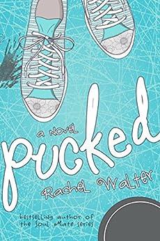 Pucked by [Walter, Rachel]