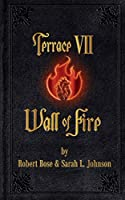 Terrace VII: Wall of Fire (Purgatorio Towers)