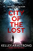 City of the Lost: Book 1 in the Rockton Series
