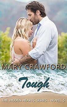 Tough (A Hidden Hearts Novel Book 5) by [Crawford, Mary]