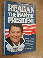Reagan the Man the President