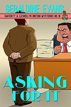 Asking For It (Rafferty & Llewellyn Book 16) by [Evans, Geraldine]