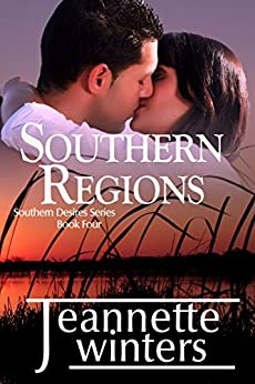 Southern Regions (Southern Desires Series Book 4) by [Winters, Jeannette]