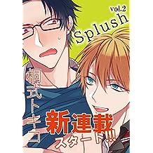 Splush vol.2 [雑誌]