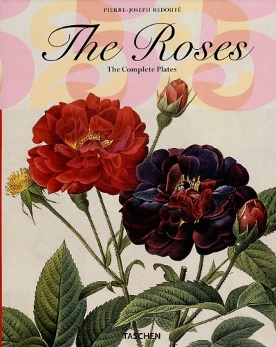 The Roses: The Complete Plates (Taschen 25th Anniversary)の詳細を見る