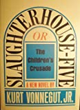 Slaughterhouse Five (Or The Children's Crusade)