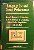 Language Use and School Performance