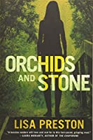 Orchids and Stone