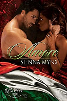 Amore: A Italian Mafia Romance (Battaglia Mafia Series Book 5) by [Mynx, Sienna]