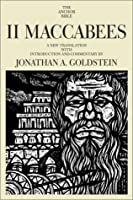II Maccabees (Anchor Bible)