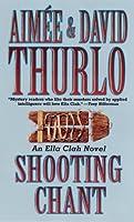 Shooting Chant (Ella Clah Novels)