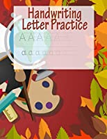 Handwriting Letter Practice: ABC Preparation | Learn Alphabet Print Letters | Primary and Preschool | Fall