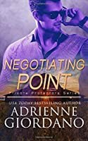 Negotiating Point: A Romantic Suspense Series (Private Protectors)