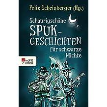 Schaurigschöne Spukgeschichten für schwarze Nächte (German Edition)