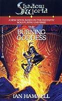 Shadow World: The Burning Goddess