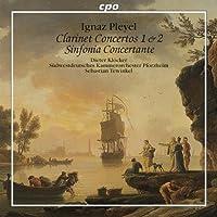 Pleyel: Clarinet Concertos 1 & 2 Sinfonia Concertante (2008-09-30)