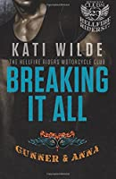 Breaking It All: A Hellfire Riders Mc Romance (Motorcycle Clubs)