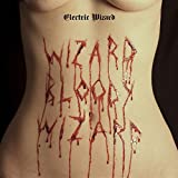 Electric Wizard<br />Wizard Bloody Wizard