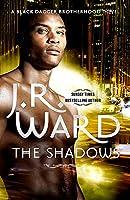 The Shadows: Number 13 in series (Black Dagger Brotherhood Series)