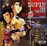 ルパン三世 : 1$マネーウォーズ — オリジナル・サウンドトラック
