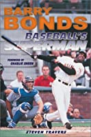 Barry Bonds: Baseballs Superman