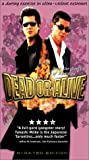 Dead Or Alive [VHS] [Import]