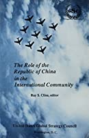 The Role of the Republic of China in the International Community