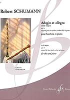 シューマン : アダージョとアレグロ 作品70 (オーボエ、ピアノ) ビヨドー出版