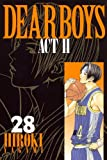 DEAR BOYS ACT2(28) (講談社コミックス月刊マガジン)