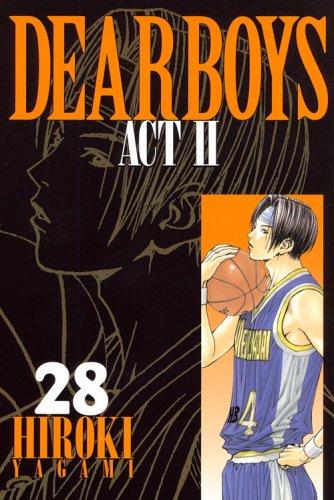 DEAR BOYS ACT2(28) (講談社コミックス月刊マガジン)の詳細を見る