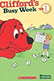 Clifford's Busy Week (Scholastic Readers)