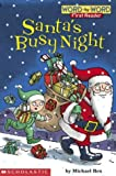 Santa's Busy Night (Word-By-Word First Reader)