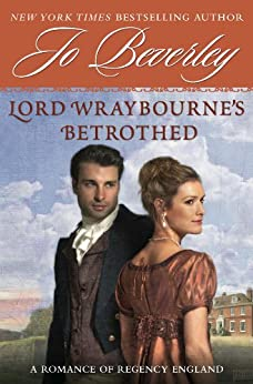 Lord Wraybourne's Betrothed: A Romance of Regency England (Signet Eclipse) by [Beverley, Jo]