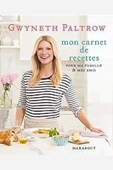 Mon carnet de recettes de Gwyneth Paltrow Paperback
