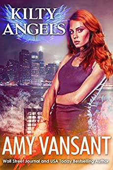Kilty Angels: Time-Travel Urban Fantasy Thriller with a Killer Sense of Humor (Kilty Series Book 7) by [Vansant, Amy]