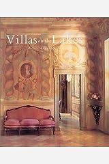 Villas on the Italian Lakes: Orta, Maggiore, Como, Garda Hardcover