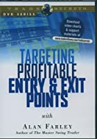 Targeting Profitable Entry & Exit Points